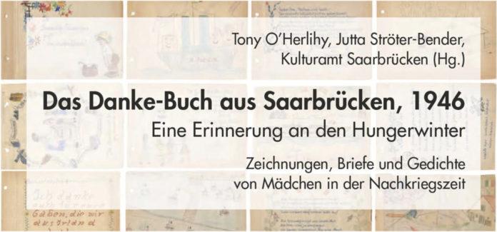 """Erinnerungen an die Nachkriegszeit: """"Danke-Buch aus Saarbrücken, 1946"""" ab sofort erhältlich"""